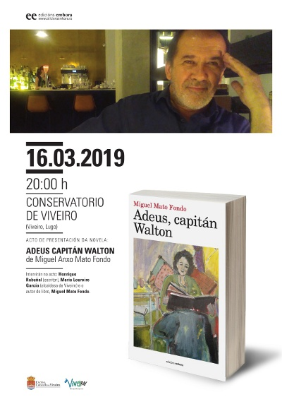 Presentación da novela de Miguel Mato Fondo: Adeus, capitán Walton